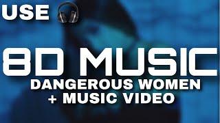 Ariana Grande - Dangerous Women (8D AUDIO) + MUSIC VIDEO!