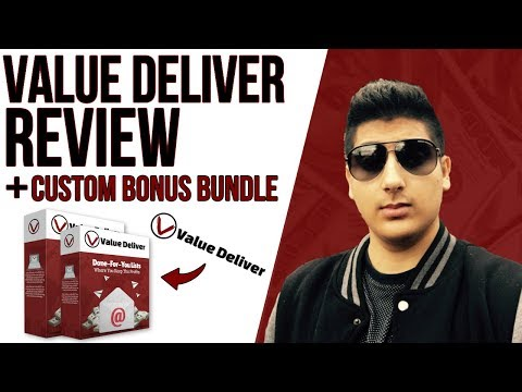 Value Deliver Review - ✋STOP✋ Don't Buy Without My CUSTOM Bonuses!