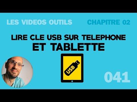 Lire une clé usb sur tablette et téléphone android