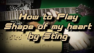 How To Play Sting - Shape of my heart (Full Song) Как играть, Guitar lesson