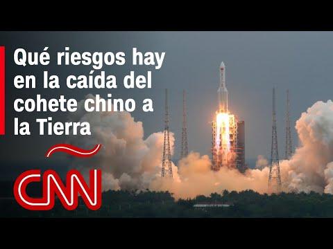¿Cómo será la caída del cohete chino a la Tierra?