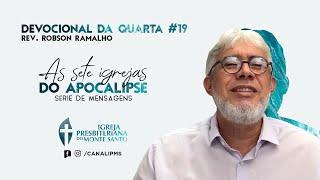 DEVOCIONAL DA QUARTA #15 |05/08/2020| Rev Robson Ramalho
