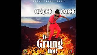 Quick Cook - Grung Hot - July 2018