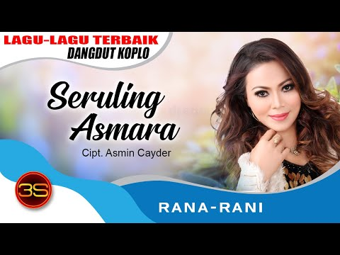 Rana Rani - Seruling Asmara [Official Music Video]