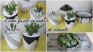 FAÇA VOCÊ MESMO -  Vasinhos de cimento para plantas! (Lidy Artesanato)