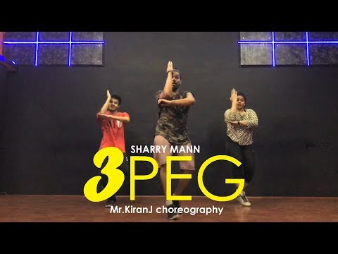 3 Peg Sharry Mann | Kiran J | DancePeople Studios