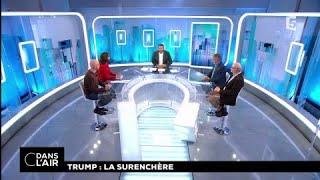 Trump : la surenchère #cdanslair 02.11.2017