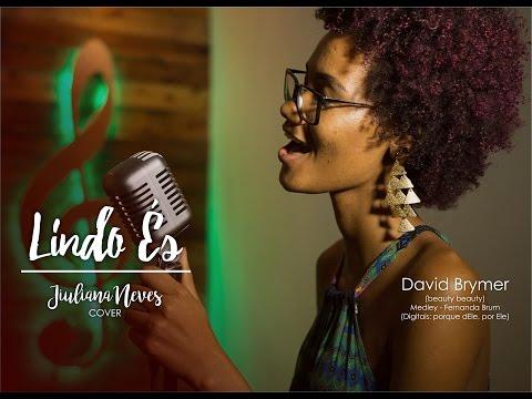 Lindo És - Jiuliana Neves // Beauty Beauty - David Brymer - (COVER)