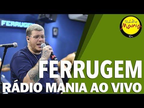 🔴 Radio Mania - Ferrugem - Pra Você Acreditar