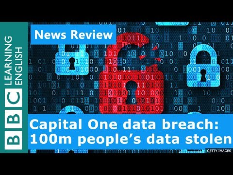 Capital One hack: 100 million people's data stolen - News Review