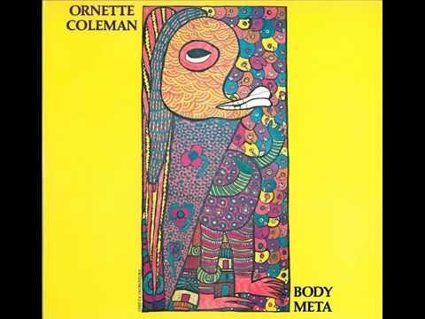 """Ornette Coleman - """"Body Meta"""" (full album) - 1978"""
