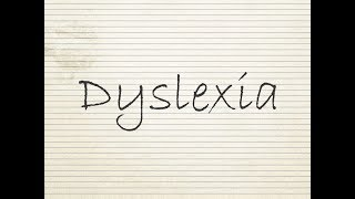 Being Dyslexic