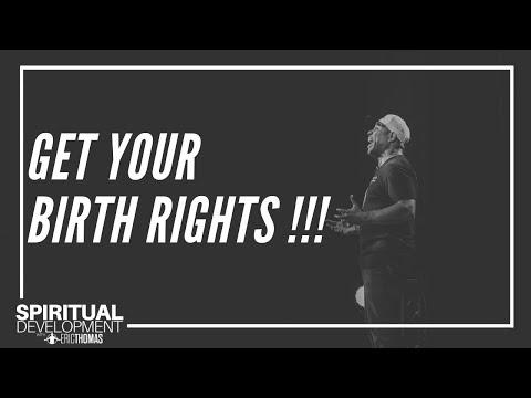 Eric Thomas - Get Your Birth Rights (Spiritual Development Series - Episode 4)