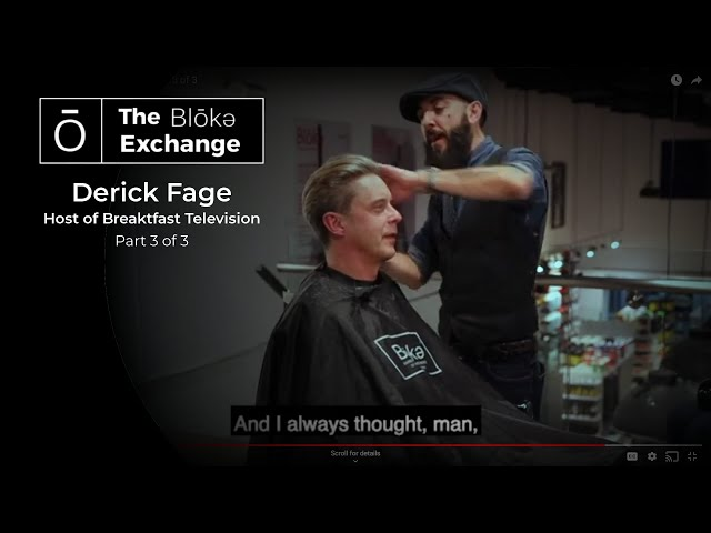 The Bloke Exchange w/Derick Fage - Part 3 of 3