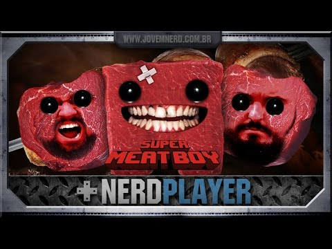 Super Meat Boy - Papo de gordo | NerdPlayer 156