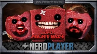Super Meat Boy - Papo de gordo