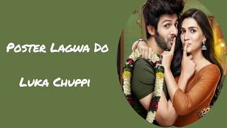 Poster lagwado bazar mein full song with lyrics 2019 || Luka chuppi || Bollywood new song 2019