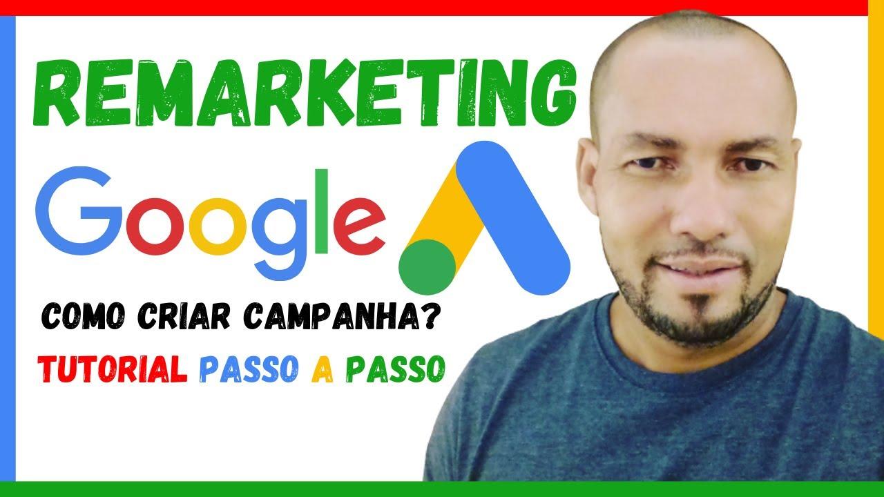 Google Ads 2020 (Como criar campanha de remarketing GoogleAds 2020)Tutorial Google Ads Passo A Passo