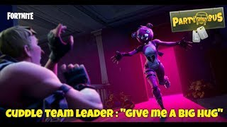 "Fortnite Battle Royale - Cuddle Team Leader : ""Give me a big hug"""