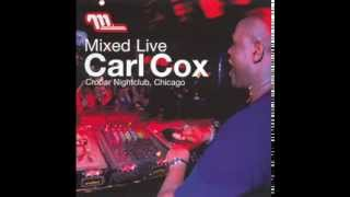 "Carl Cox - "" Mixed LIVE @ Crobar Nightclub Chicago 2000"