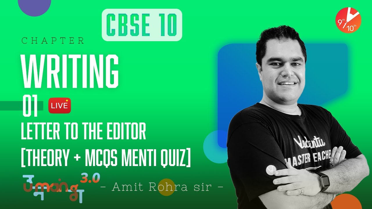 Writing L-1 ✍️ Letter to the Editor Format [𝐓𝐡𝐞𝐨𝐫𝐲 + 𝐌𝐂𝐐𝐬 𝐌𝐞𝐧𝐭𝐢 𝐐𝐮𝐢𝐳]   CBSE 10 English   Vedantu