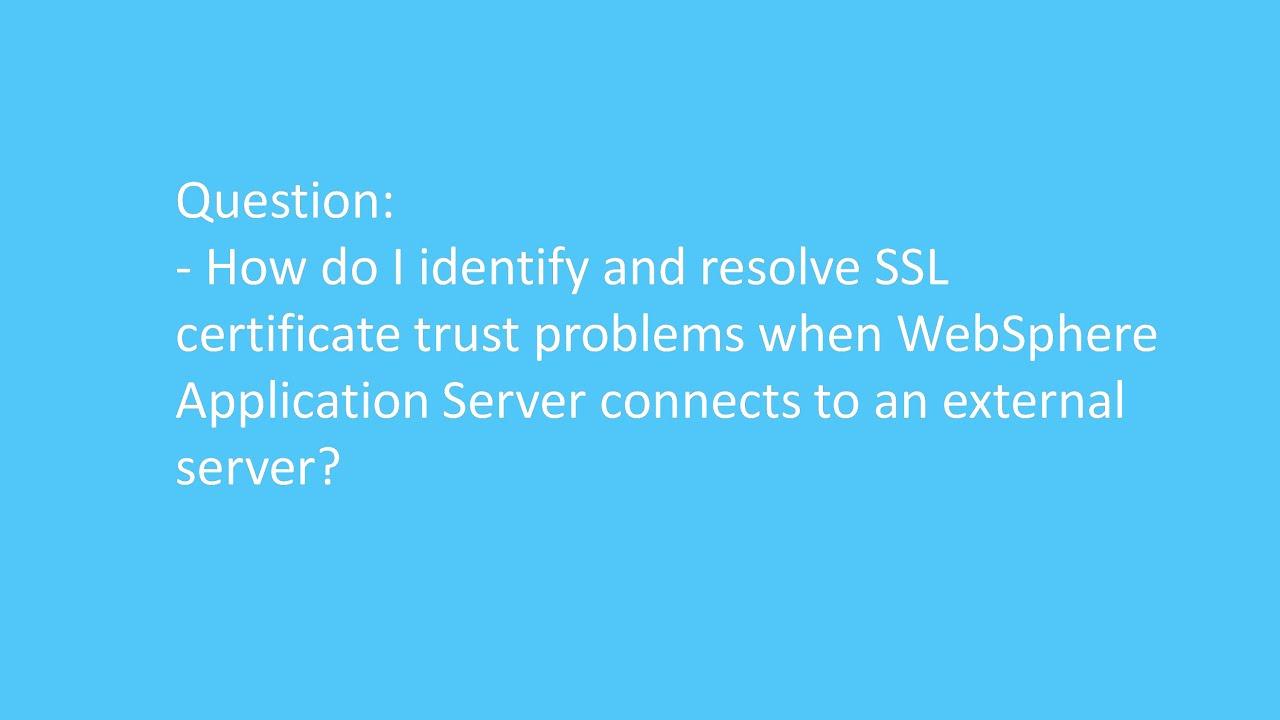 IBM WebSphere SSL Video Tutorials: Learning more about WebSphere SSL