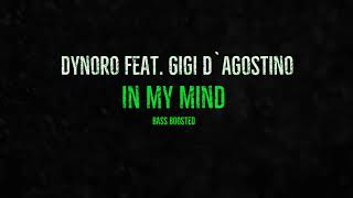 Dynoro feat. Gigi D'Agostino - In My Mind (BASS BOOSTED)