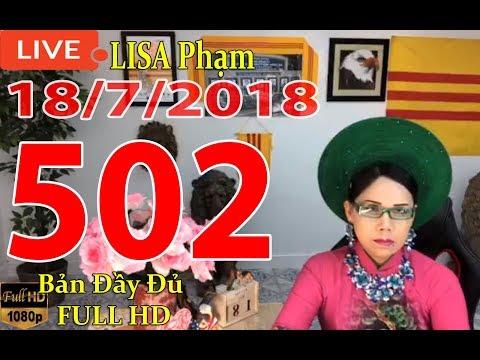 khai-dn-tr-lisa-phạm-số-502-live-stream-19h-vn-8h-sng-hoa-kỳ-mới-nhất-hm-nay-ngy-18-7-2018