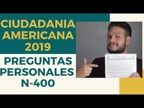 CIUDADANIA AMERICANA 2019    PREGUNTAS PERSONALES DE LA ENTREVISTA N-400