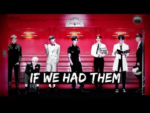 If We Had Them || BTS MEP