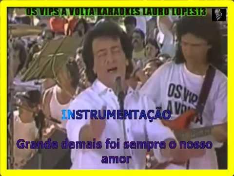 VIDEO KARAOKE OS VIPS A VOLTA