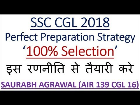 """SSC CGL 2018 - Perfect Preparation Strategy """"The Strategy"""" By Saurabh Agrawal AIR 139"""