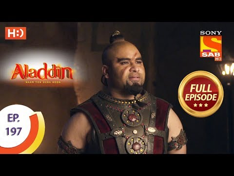 Aladdin - Ep 197 - Full Episode - 17th May, 2019