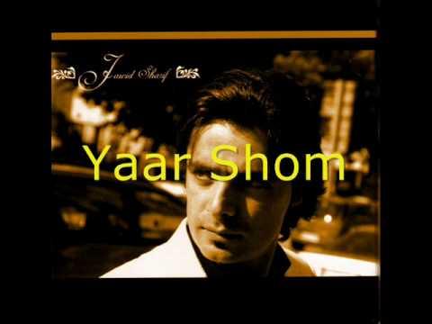 Ahmad Jawid Sharif- Yaar Shom