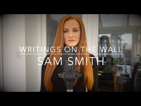 """Sam Smith - """"Writing's On The Wall"""" Cover (Spectre 007 James Bond Theme Song)"""