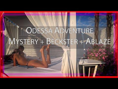 Our Odessa Adventure | Mystery, Beckster & Ablaze | Edited By Mystery