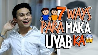 7 Ways Para Maka-Uyab Ka