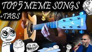 ТОП 5 ПЕСЕН МЕМОВ НА ГИТАРЕ + ТАБЫ / TOP 5 MEME SONGS ON ACOUSTIC GUITAR [Fingerstyle] + TABS