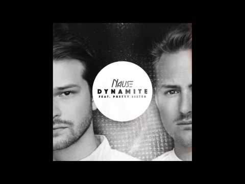 Nause - Dynamite (Official Audio)