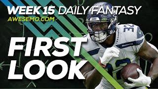 NFL DFS Strategy - Week 15 First Look - 2019 Fantasy Football