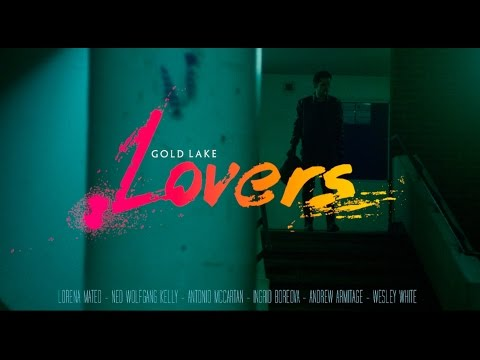 Gold Lake - Lovers - [OFFICIAL VIDEO]