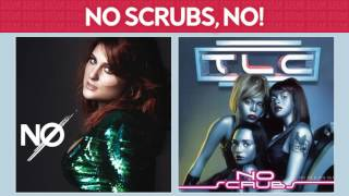No Scrubs, NO! [Meghan Trainor & TLC] MASHUP