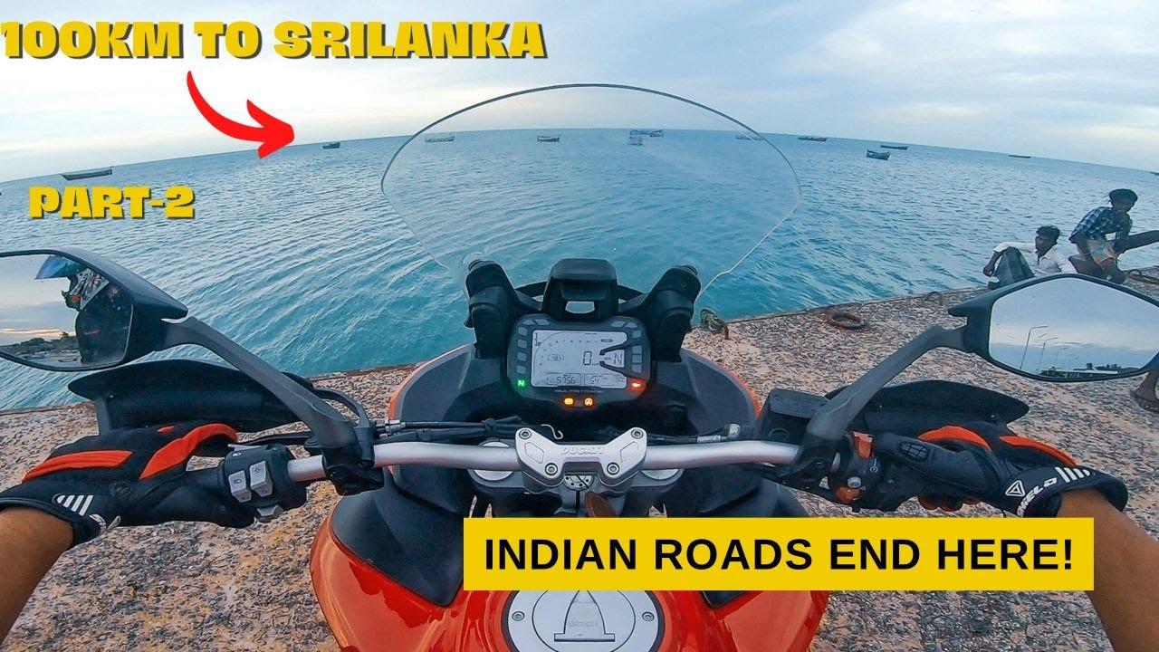 ഇനി SRILANKA വെറും 100 കിലോമീറ്റർ! | RIDE TO DHANUSHKODI | PART-2 | KOCHIMACHAN |