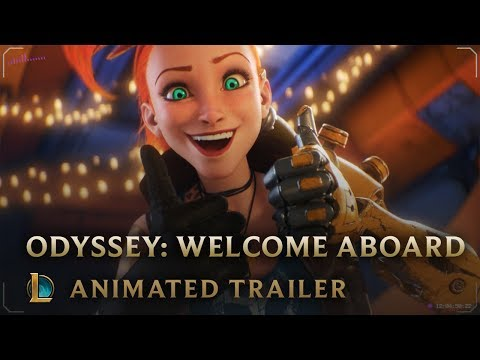Welcome Aboard | Odyssey Animated Trailer – League of Legends