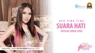 Ayu Ting Ting - Suara Hati [Official Lyric Video] - Stafaband