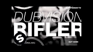 DubVision - Rifler (Original Mix)