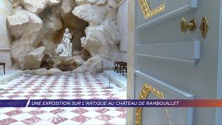 Yvelines | Une exposition sur l'antique au château de Rambouillet