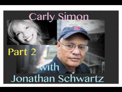 INTERVIEW!! Part 2 Carly Simon w/Jonathan Schwartz