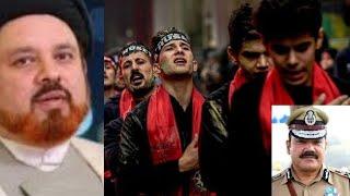 Covid19: Accord permission for 10th Muharram Julus procession - Moulana Nisar Hussain Hyder Agha