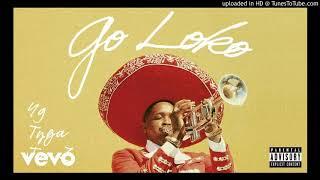 YG - Go Loko ft. Tyga, Jon Z (Instrumental) (BEST ONE ON YOUTUBE)